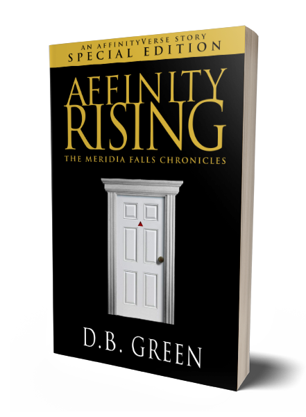 The Meridia Falls Chronicles - Affinity Rising Cover (DB Green)