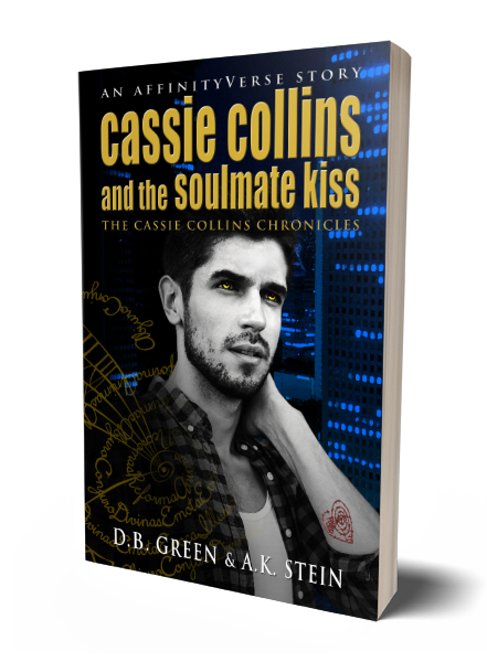 The Cassie Collins Chronicles 4 - Soulmate Kiss 3D Cover (DB Green & AK Stein)