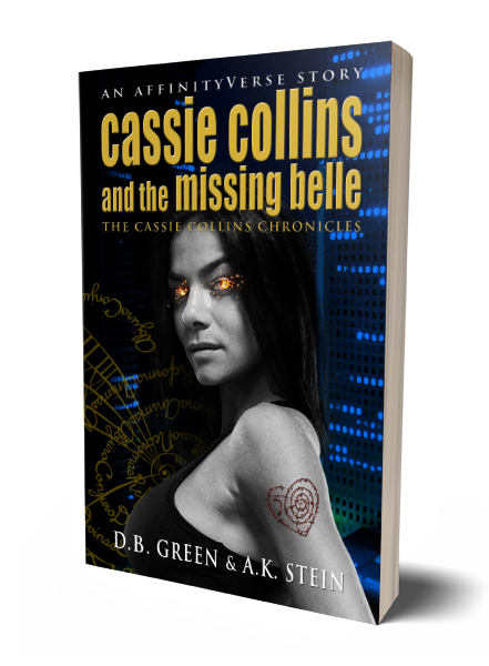 The Cassie Collins Chronicles 5 - Missing Belle 3D Cover (DB Green & AK Stein)