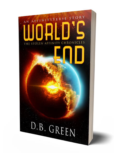 The Stolen Affinity Chronicles 1 - World's End 3D Cover (DB Green)
